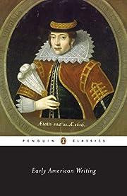 Early American writing por Giles B. Gunn