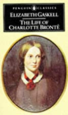 The Life of Charlotte Bronte by Elizabeth…