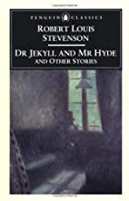 Dr. Jekyll and Mr. Hyde and Other Stories by…