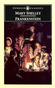 Frankenstein: Or the Modern Prometheus af…