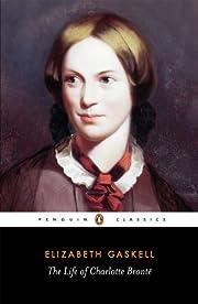 The Life of Charlotte Bronte (Penguin…