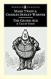 The Gilded Age: A Tale of Today (Penguin…