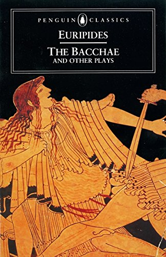 Image for The Bacchae and Other Plays (Penguin Classics)