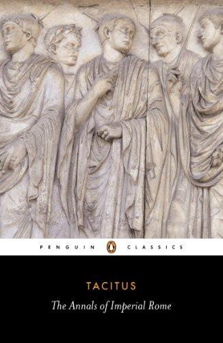 The Annals of Imperial Rome (Penguin Classics), Tacitus