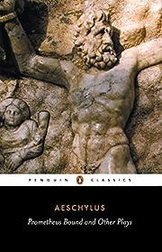 Prometheus Bound and Other Plays: Prometheus…