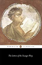 The Letters by Pliny the Younger