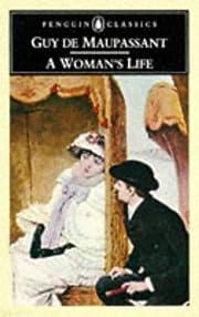 A Woman's Life por Guy de Maupassant