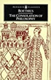 The consolation of philosophy / Anicius Manlius Severinus Boethius ; translated by David R. Slavitt