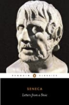 Letters from a Stoic by Lucius Annaeus…