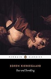 Fear and Trembling (Penguin Classics) af…