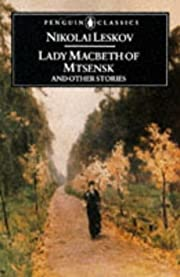 Lady Macbeth of Mtsensk and Other Stories…