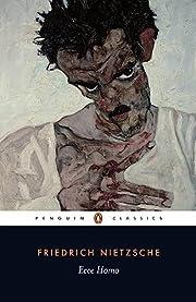 Ecce Homo – tekijä: Friedrich Nietzsche