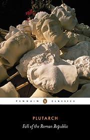 The Fall of the Roman Republic (Penguin…
