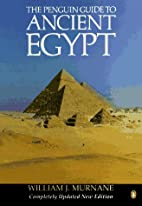 Guide to Ancient Egypt, The Penguin: Revised…