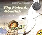 Thy Friend, Obadiah (Picture Puffins) by…