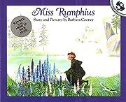 Miss Rumphius de Barbara Cooney
