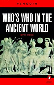 Who's Who in the Ancient World: A Handbook…