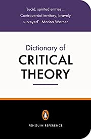 The Penguin Dictionary of Critical Theory…