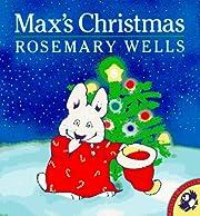 Max's Christmas (Max and Ruby) por Rosemary…