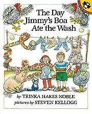 The Day Jimmy's Boa Ate the Wash de Trinka…
