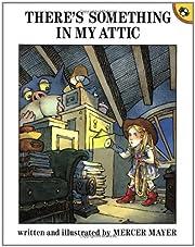 There's Something in My Attic av Mercer…