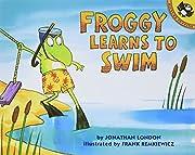 Froggy Learns to Swim af Jonathan London