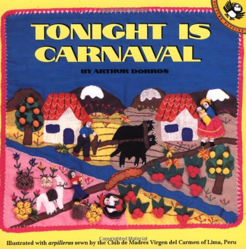 Tonight Is Carnaval (Picture Puffins) (A Puffin Unicorn), Dorros, Arthur