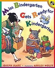 Miss Bindergarten Gets Ready for…