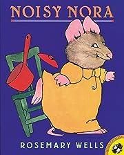 Noisy Nora por Rosemary Wells