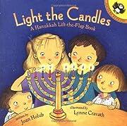 Light the Candles: A Hanukkah Lift-the-Flap…