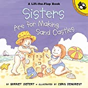Sisters are for Making Sandcastles (Picture…