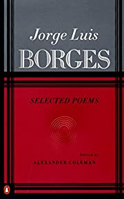Borges: Selected Poems de Jorge Luis Borges