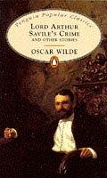 Lord Arthur Savile's Crime (Penguin Popular…