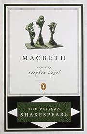 Macbeth (The Pelican Shakespeare) –…