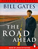 The road ahead / Bill Gates