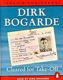 Cleared for take-off / Dirk Bogarde ; read by Dirk Bogarde