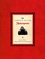 COMPLETE PELICAN SHAKESPEARE, THE af William…