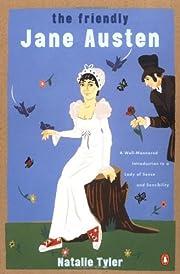 The Friendly Jane Austen: A Well-Mannered…