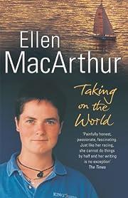 Taking on the World de Ellen MacArthur