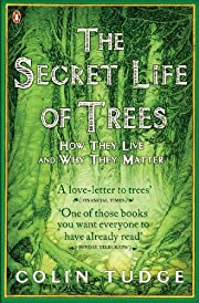 The secret life of trees - How they live and…