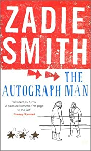 The Autograph Man af Zadie Smith
