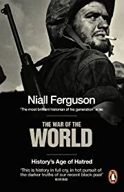 The War of the World: History's Age of…