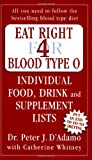 Eat Right for Blood Type O: Individual Food, Drink and Supplement lists (Eat Right for Your Type) Book