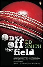 On and off the Field: Ed Smith in 2003 by Ed…