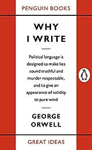Penguin Great Ideas : Why I Write por George…