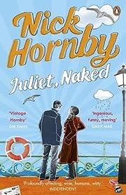 Juliet, naked de Nick Hornby