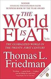 The World Is Flat: The Globalized World in…