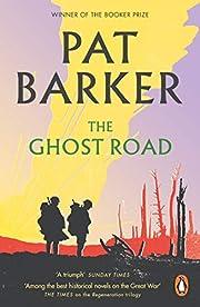 The Ghost Road (Regeneration) de Pat Barker