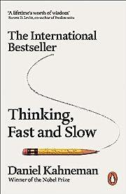 Thinking, fast and slow por Daniel Kahneman