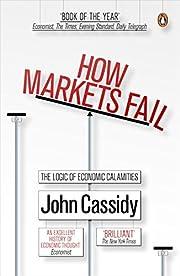 How Markets Fail: The Logic of Economic…